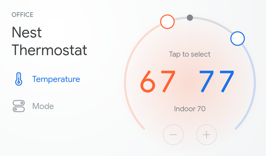 This image shows touch controls for controlling the temperature of a thermostat from the fullscreen view on Smart Displays with Google Assistant