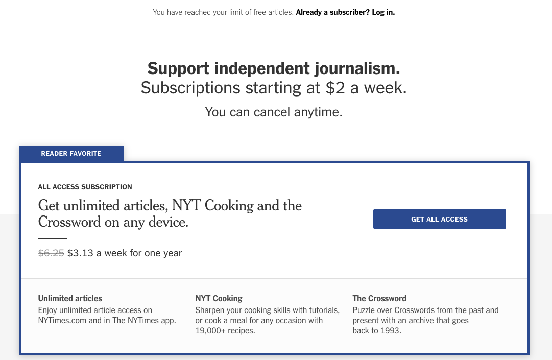 A New York Times paywall example that shows a reader has reached the limit                         of free articles